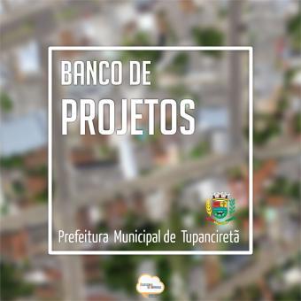 Banco de Projetos será implantado pelo Executivo Municipal