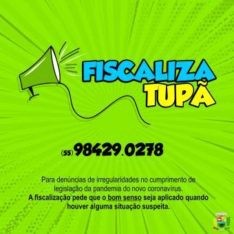Fiscaliza Tupã é o canal utilizado para denúncias durante a pandemia
