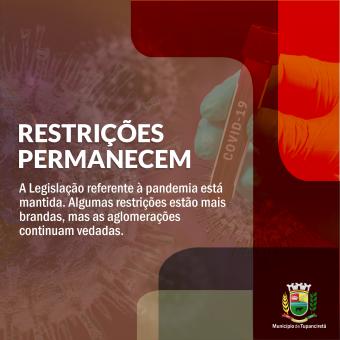 Restrições permanecem até o fim da pandemia
